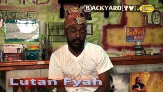 Lutan Fyah 2013 Backyard TV Interview