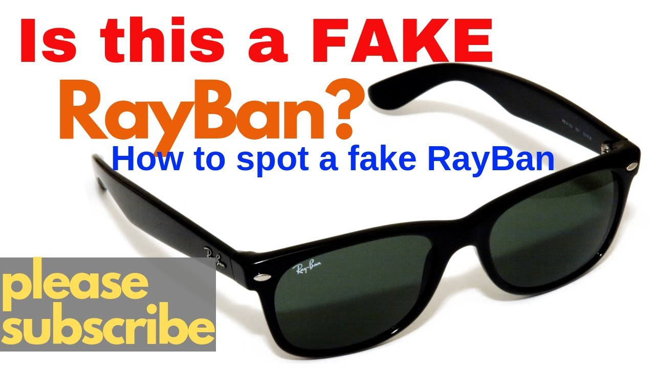 5d510614398 How to spot a fake Ray Ban Wayfarer - YouTube