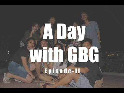 A Day with GBG - Ep II
