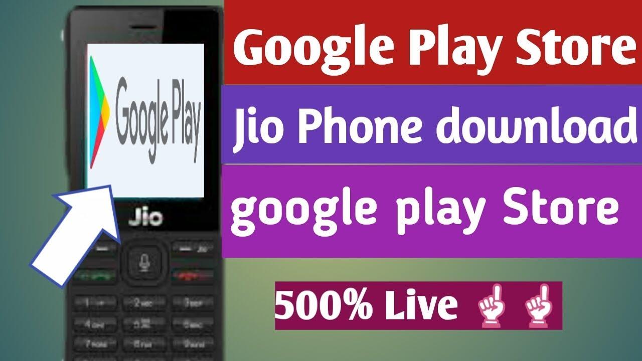 Google play store download for jio phone | Peatix