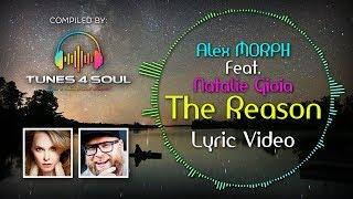 Alex M.O.R.P.H. Feat. Natalie Gioia - The Reason (Lyric Video) Club Mix