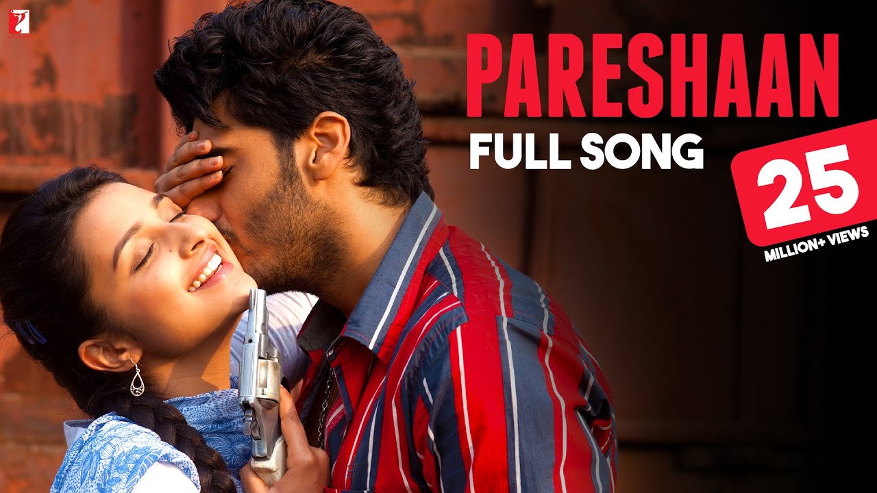 Pareshaan Full Song Ishaqzaade Arjun Kapoor Parineeti Chopra