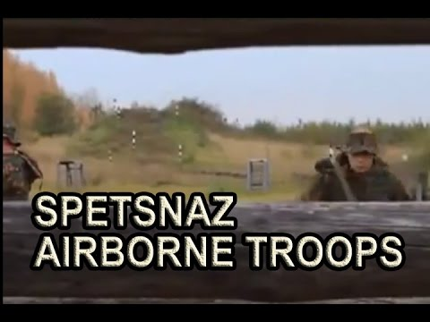 RUSSIAN SPETSNAZ Airborne Troops - Russian Special Forces