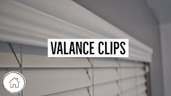 How to Install Valance Clips
