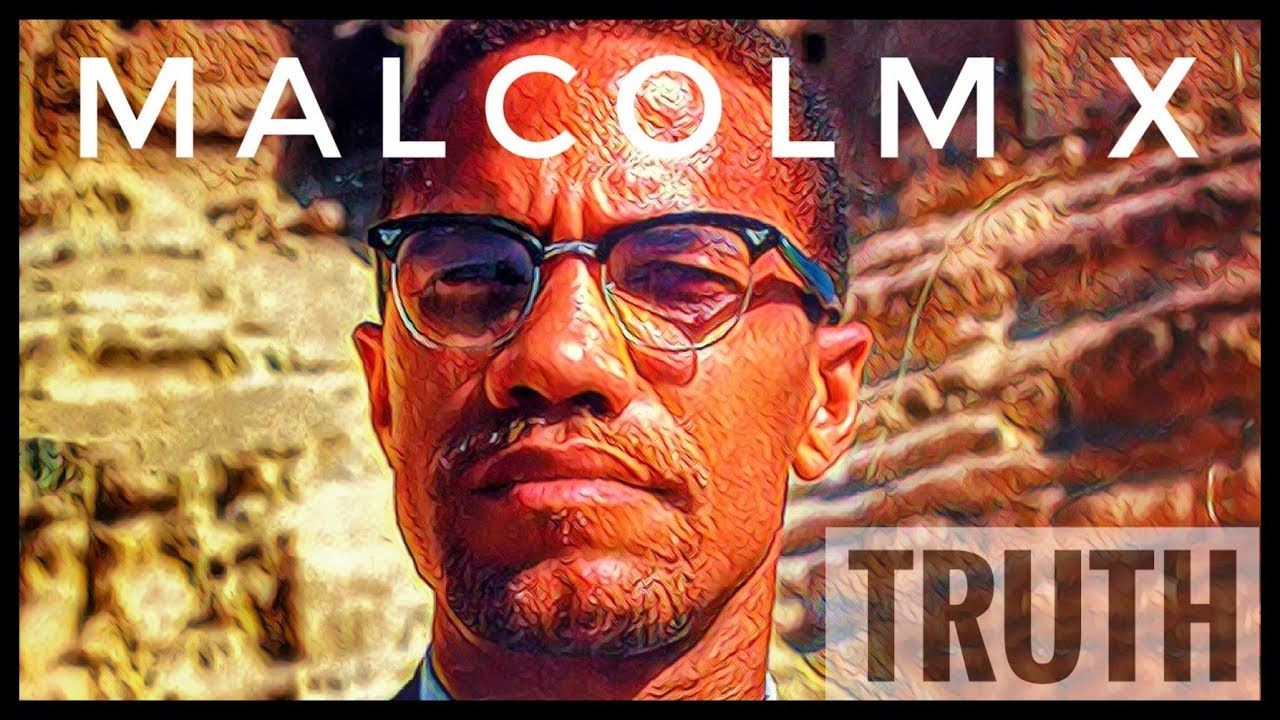 Malcolm X Truth Information Man Show
