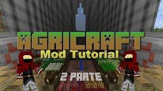 Mod AgriCraft [Tutorial] [Español] [1.7.10] [2 Parte]