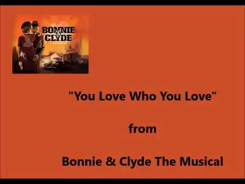 """""""You Love Who You Love"""" (Bonnie & Clyde The Musical) Cover"""