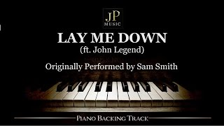 Lay Me Down (ft. John Legend) by Sam Smith - Piano Accompaniment