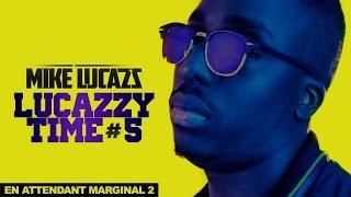 MIKE LUCAZZ - LUCAZZY TIME #5 (clip)