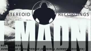 [TEASER] Rol Madness - Something Is Happening (Original Summer Tech Mix)