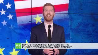 Nord Stream II au cœur de la discorde