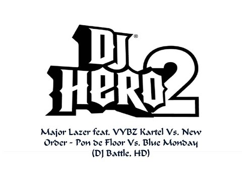 Major Lazer feat. VYBZ Kartel Vs. New Order - Pon de Floor Vs. Blue Monday (DJ Battle, HD)