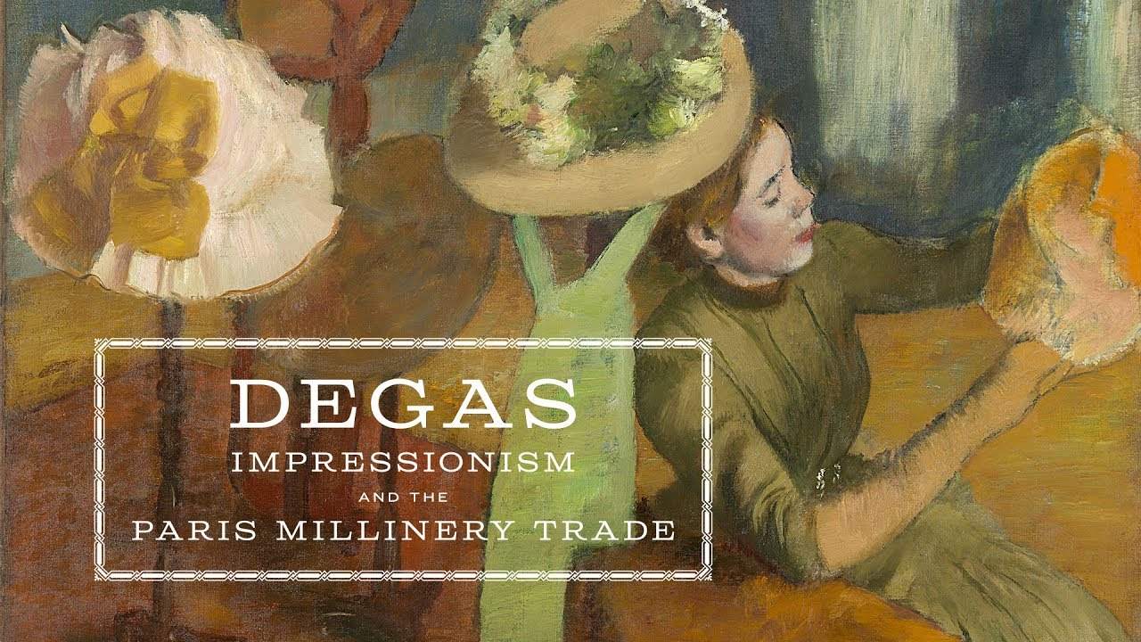 degas impressionism and the millinery trade