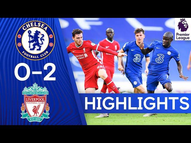 Chelsea 0-2 Liverpool | Premier League Highlights