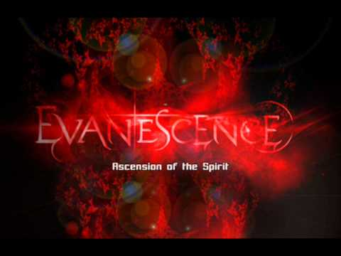 Ascension of the spirit - Evanescence