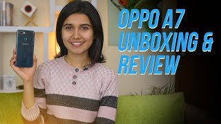 Oppo A7 Review: Overpriced phone of the year?