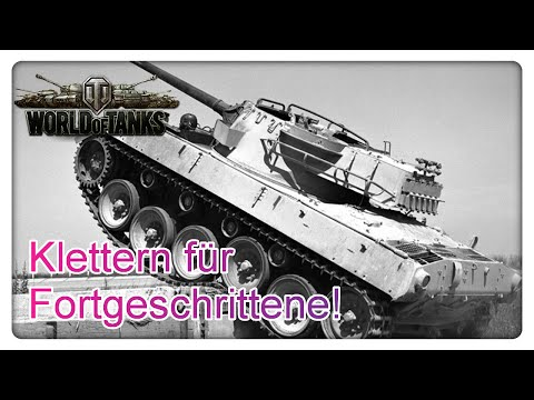 Teil 1: Extreme Positionen und Anfahrtswege in World of Tanks (WoT Climbing and physics)