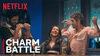 Charm Battle Ft. Jim Sarbh, Shriya Pilgaonkar & Ali Fazal | House Arrest | Netflix India