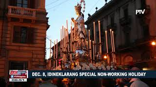 Dec. 8, idineklarang Special Non-working Holiday