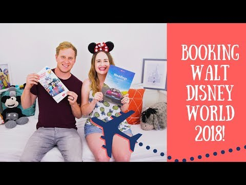 Booking Our 2018 Walt Disney World Trip!