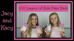 100 Layers of Kids Fake Nails ~ 100 Layers Challenge ~ Jacy and Kacy