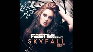 Adele - Skyfall (Festiva Remix)