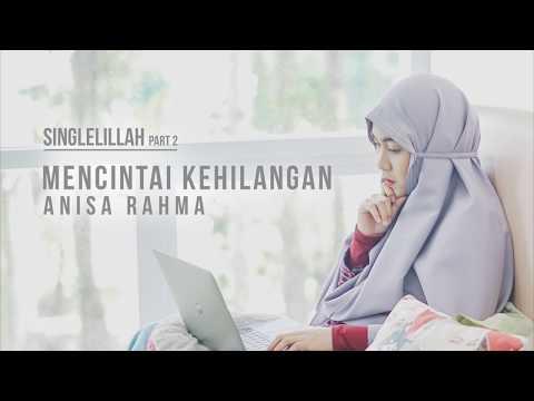 Anisa Rahma - Mencintai Kehilangan (Official Lyric Video)