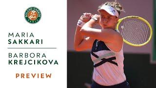 Maria Sakkari vs Barbora Krejcikova - Preview Semifinals I Roland-Garros 2021