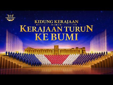 Lagu Rohani Terbaru 2019 Kidung Kerajaan: Kerajaan Turun Ke Bumi Paduan Suara Berskala Besar