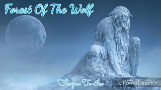 Forest Of The Wolf  - Frozen To Ice  #Epic #Symphonic #Folk #Metal