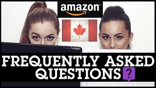 Amazon FBA Canada: Frequently Asked Questions - ANSWERED!