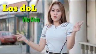 LOS DOL - DJ Remix Vita ALvia Fullbass + Koplo terbaru 2020