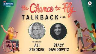 THE CHANCE TO FLY Talkback with Tony award–winning actress Ali Stroker and author Stacy Davidowitz