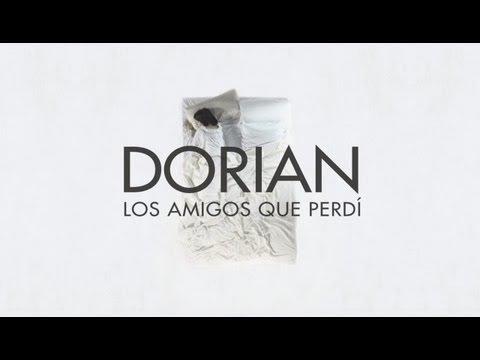 DORIAN - Los amigos que perdí - Vídeo oficial