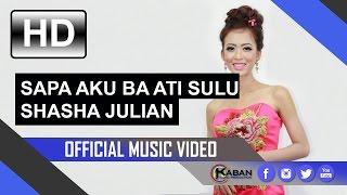 Shasha Julian   Sapa Aku Ba Ati Sulu (Official Music Video)