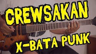 CREWSAKAN X-BATA PUNK chord gitar lirik kunci tutorial lesson