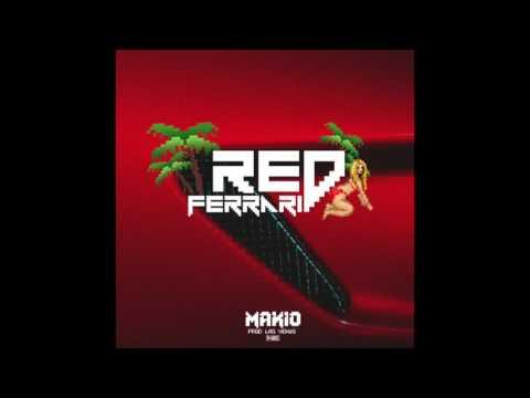 Makio - Red Ferrari (Prod. Las Venus)