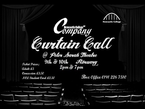 "Newcastle College Musical Theatre - ""Curtain Call"""