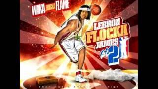 Waka Flocka Flame Ft OJ Da Juiceman Bricksquad Trappin Lebron Flocka James 2