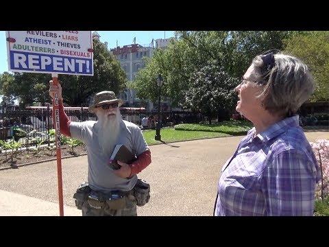 Jackson Square - Old liberal lady offended at preacher's sign!