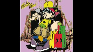 Ma fa na cann - Mister Meni (Hermano Loco) Ft Pincias, Cirù - SupraWeed Mix-Tape