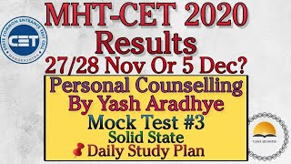 Mht cet Results 2020 | personal counselling by Yash Aradhye | mhtcet latest update | mht cet news |