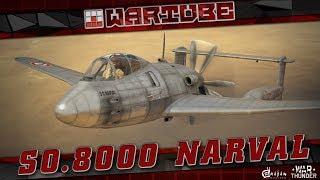 "SO.8000 Narval - ""ОНИ МЕНЯ ДОКОНАЛИ"" | War Thunder 1.73"