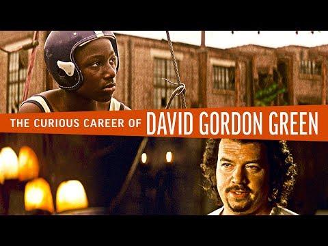 The Curious Career of David Gordon Green