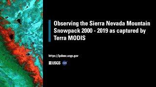 Observing the Sierra Nevada Mountain Snowpack 2000-2019 w/ Terra MODIS