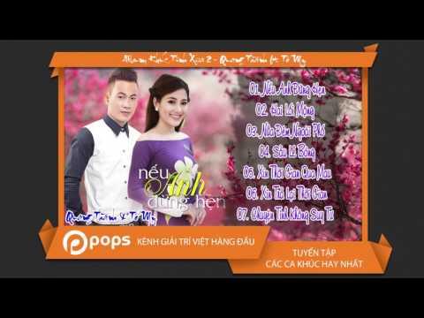 Album Khúc Tình Xưa 2 - Quang Thành ft Tố My [Official]