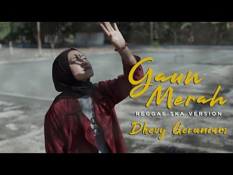 GAUN MERAH REGGAE SKA COVER – DHEVY GERANIUM
