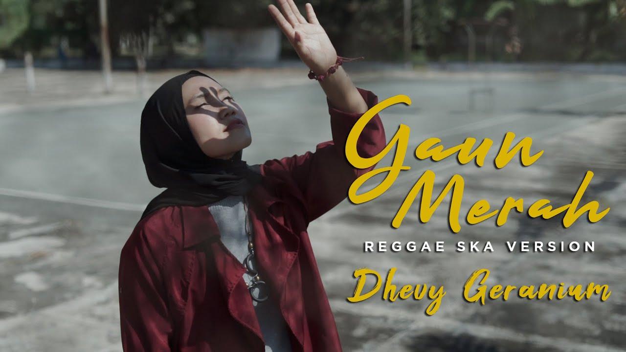 GAUN MERAH REGGAE SKA COVER - DHEVY GERANIUM