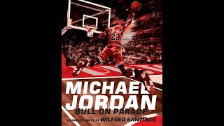 Michael Jordan: Bull on Parade by Wilfred Santiago - video preview