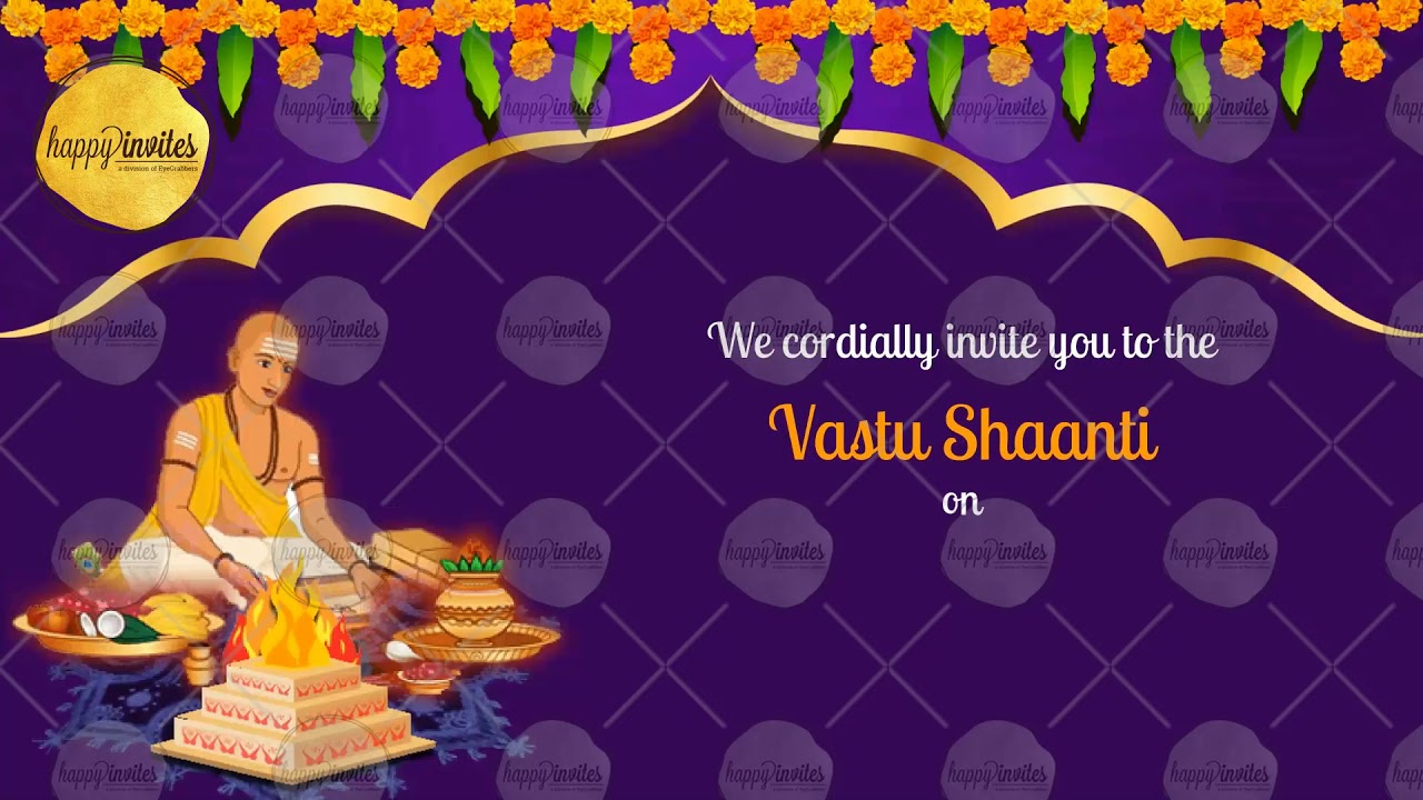 House Warming Invitation Video Vaastu Shanti Youtube